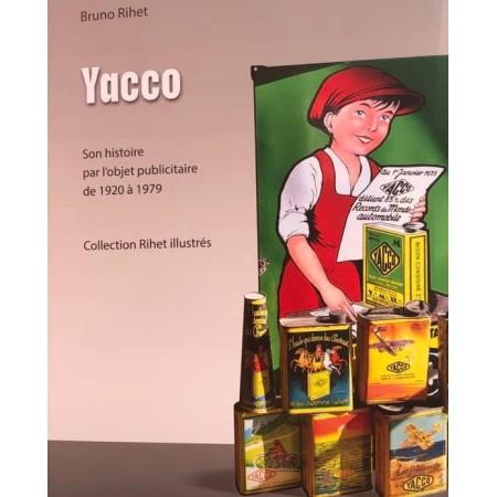 Yacco son histoire par l'objet publicitaire 1920 1979