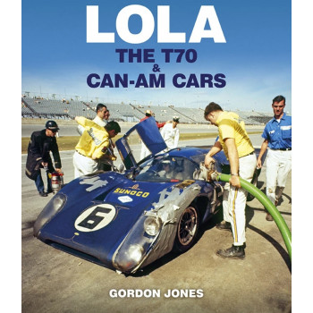LOLA - THE T70 AND CAN-AM CARS