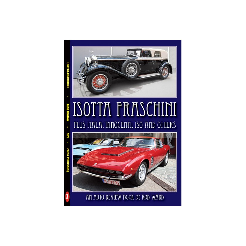 Isotta-Fraschini, plus Itala, Iso (Auto Review Album Number 161)
