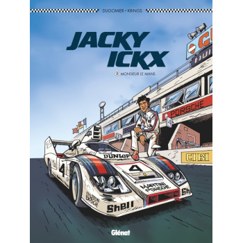 Jacky Ickx - Tome 2 - Monsieur Le Mans