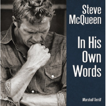 Steve McQueen: In His Own Words