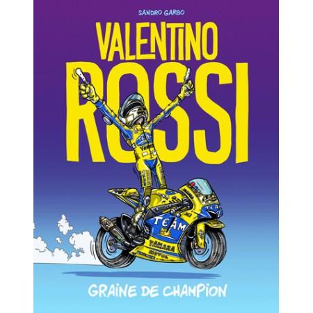 Valentino Rossi - Graine de champion