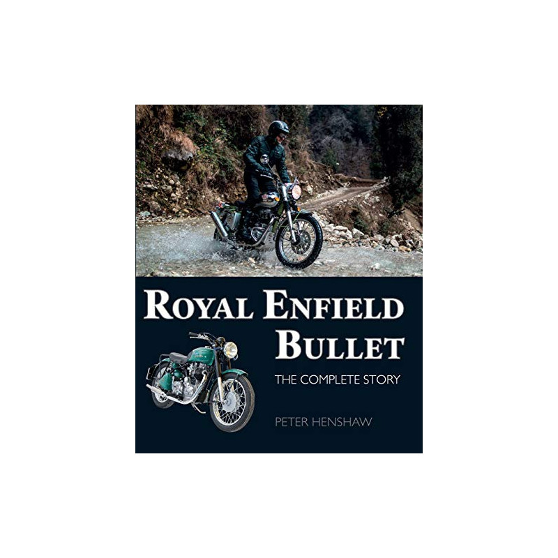 Royal Enfield Bullet : The Complete Story