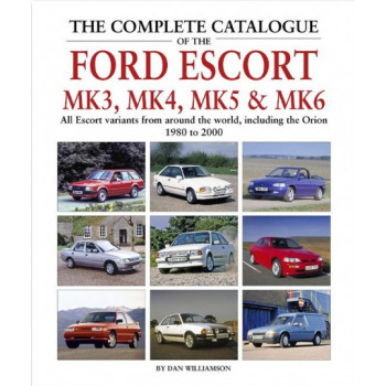 Complete Catalogue Of The Ford Escort Mk3, Mk4, Mk5 & Mk6