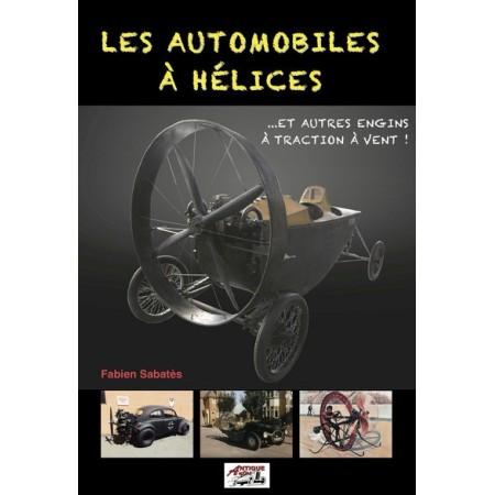 Les automobiles à hélices et autres engins à traction à vent