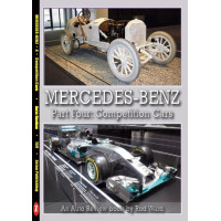 Mercedes-Benz Part Four: the competition cars (Auto Review Album Number 159)