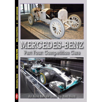 Mercedes-Benz Part Four: the competition cars (Auto Review Album Number 159)