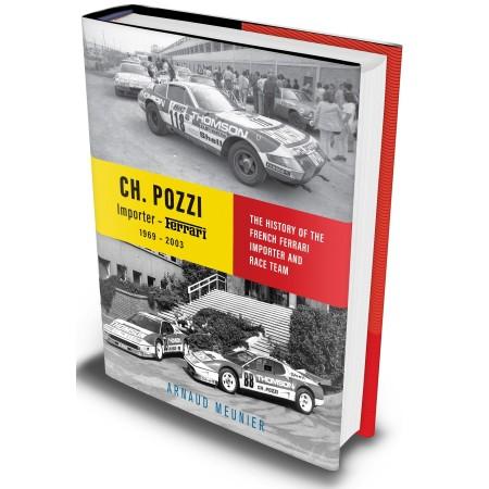 Charles Pozzi - Importer Ferrari 1969-2003 - English Edition