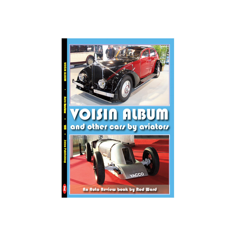 Voisin Album and other cars by aviators (Auto Review Album Number 168)