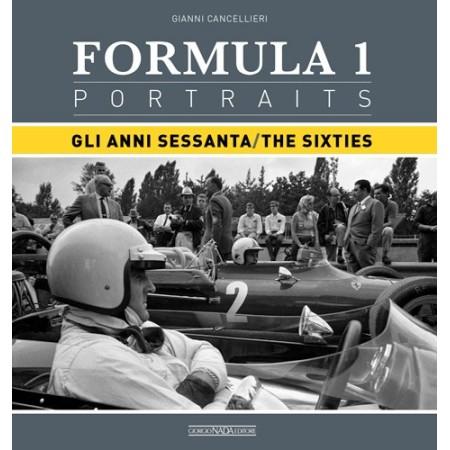 FORMULA 1 PORTRAITS Gli anni Sessanta/The Sixties