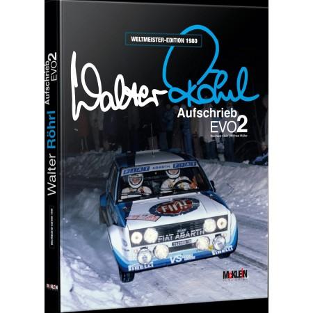 Walter Röhrl - Aufschrieb Evo2 - Weltmeister-Edition 1980