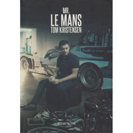 Mr Le Mans : Tom Kristensen