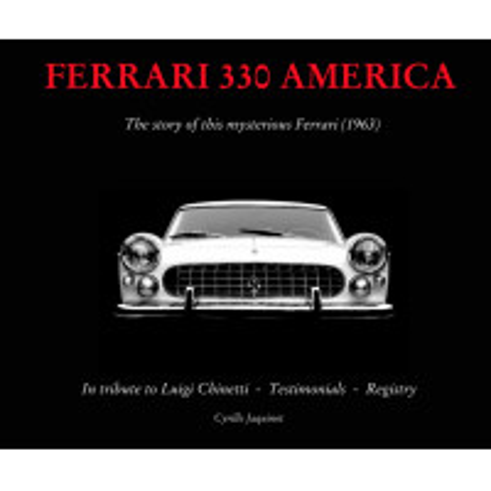 Ferrari 330 America - The story of this mysterious Ferrari (1963)