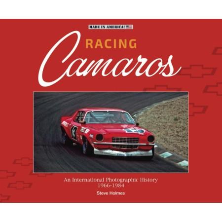 Racing Camaros : An International Photographic History 1966-1986