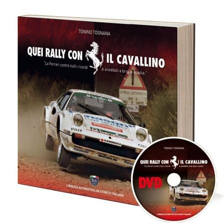 Quei Rally con il Cavallino – Tonino Tognana