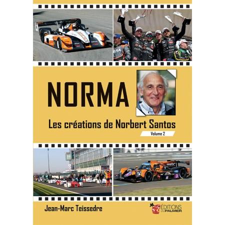 Norma, les créations de Norbert Santos Volume 2