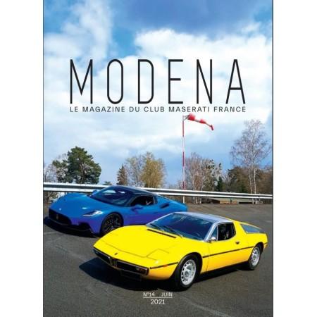 Modena n°14 Juin 2021 - Magazine du Club Maserati France