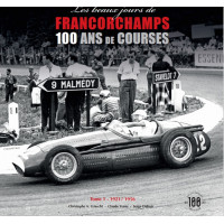 Les beaux jours de Francorchamps - 100 ans de course Collector Edition 3 volumes with slipcase