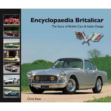 Encyclopaedia Britalicar: The Story of British Cars & Italian Design