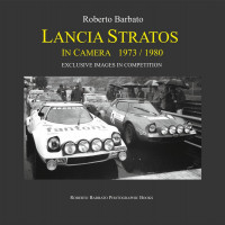 Lancia Stratos in Camera 1973/1980