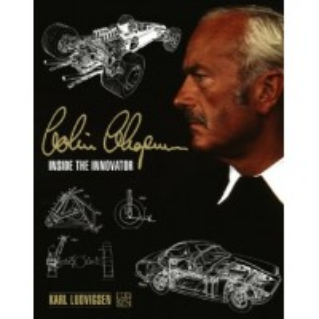 Colin Chapman, inside the innovator - New edition