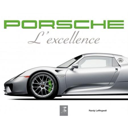 PORSCHE, l'excellence