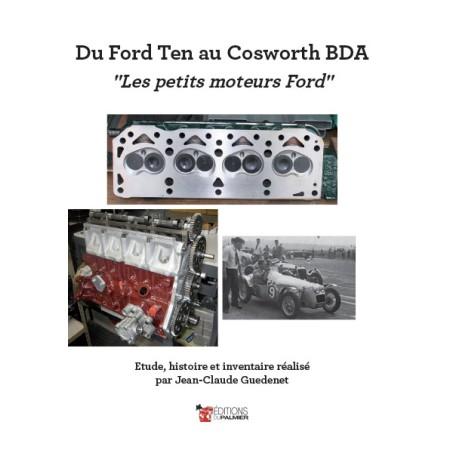 Du Ford Ten au Cosworth BDA – « Les petits moteurs Ford »