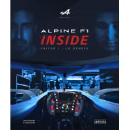 ALPINE F1 INSIDE SAISON 1 - LA GENESE