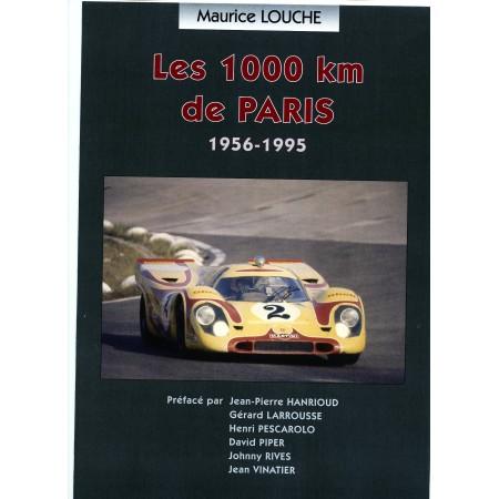 Les 1000 km de Paris 1956-1995