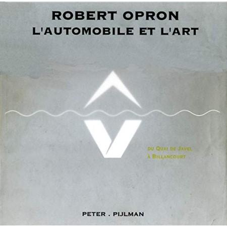 Robert Opron - L'automobile et l'art