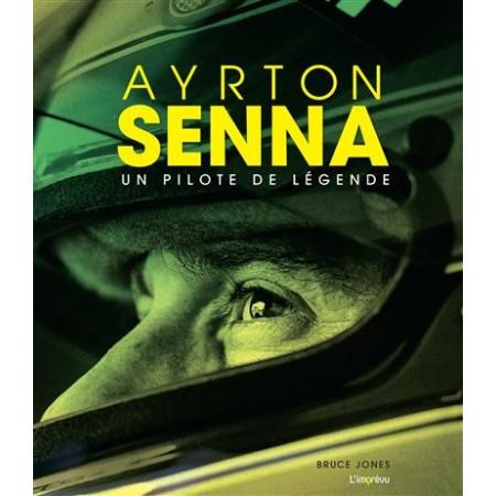 Ayrton Senna - Un pilote de légende