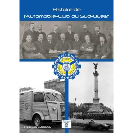 Histoire de l'Automobile-Club du Sud-Ouest