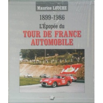 L'Epopée du Tour de France Automobile 1899-1986