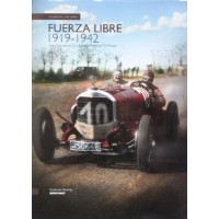 Fuerza Libre 1912-1942