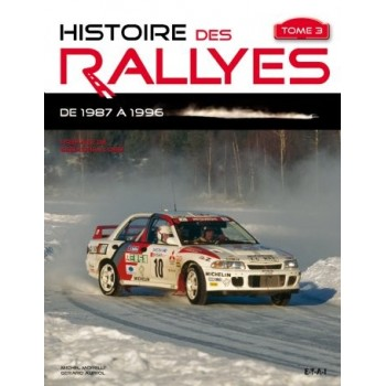 Histoire des Rallyes, Tome 3 1987-1996