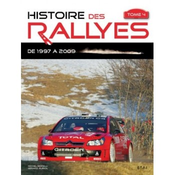 Histoire des rallyes, Tome 4 1997-2009