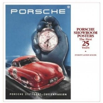 Porsche Showroom Posters (The First 25 Years)