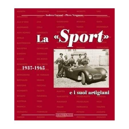 LA SPORT E I SUOI ARTIGIANI 1937-1965 - Italian Sport Cars (Italian text)