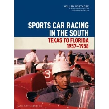 Sports Car Racing in the South - Texas to Florida 1957-1958