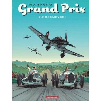 Grand Prix, Tome 2: Rosemeyer