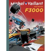 Album Michel Vaillant n° 52 F3000 (Grand Prix de PAU)
