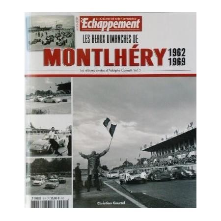 Les beaux dimanches de Montlhéry 1962-1969