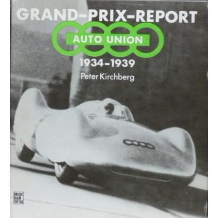 Grand-Prix-Report Auto Union 1934-1939