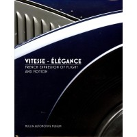Vitesse - Elégance, French Expression of Flight and Motion
