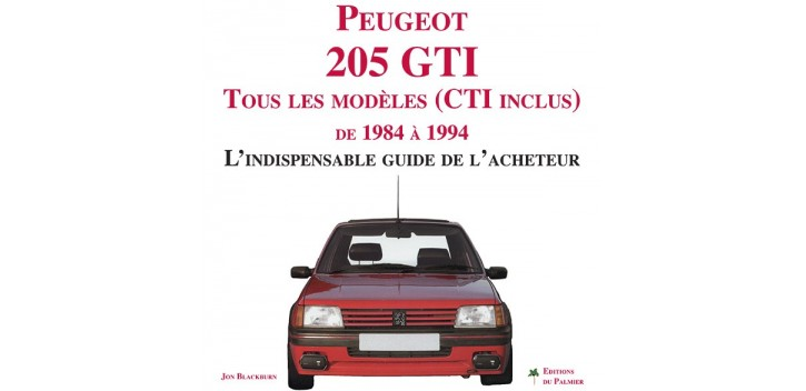 peugeot 205 tous les mod les cti inclus de 1984 1994. Black Bedroom Furniture Sets. Home Design Ideas