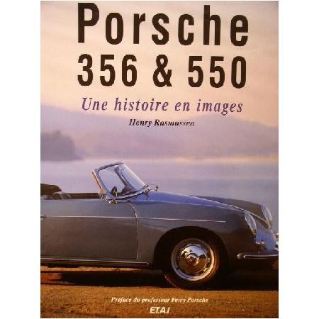 Porsche 356 et 550 Une histoire en images