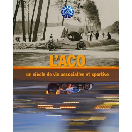 L'ACO, un siècle  de vie associative et sportive