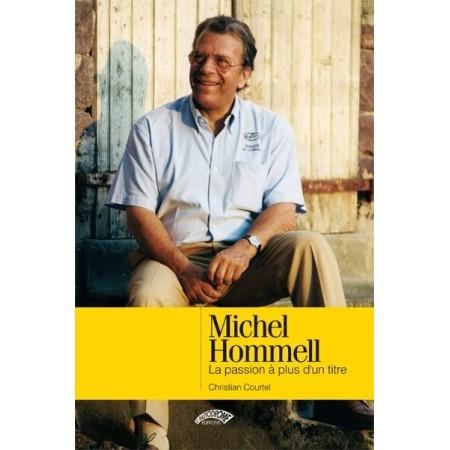 Michel Hommell La passion à plus d'un tittre