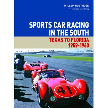 Sports Car Racing in the South: From Texas to Florida 1959-1960