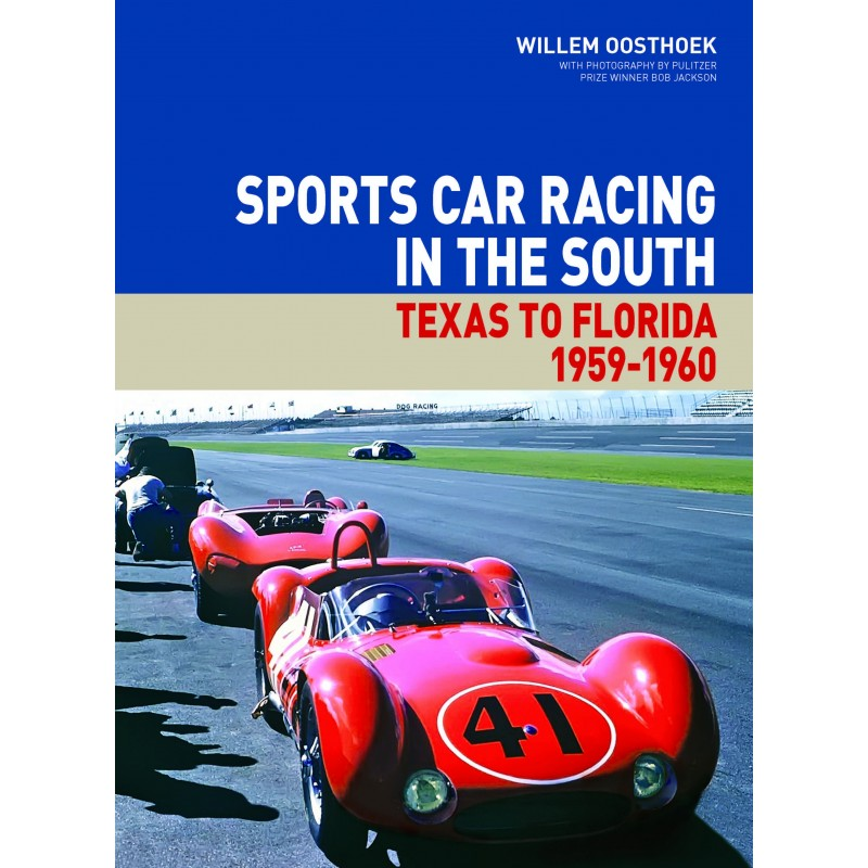 Superior Sports Car Racing In The South: From Texas To Florida 1959 1960
